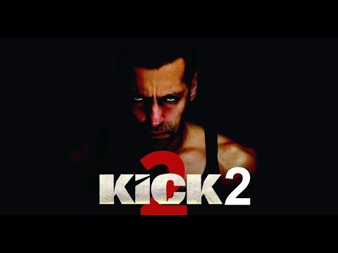 Kick 2 Official Trailer - Salman Khan - Kriti Sanon