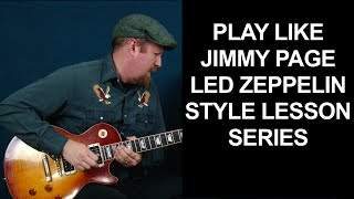 Play guitar like Jimmy Page of Led Zeppelin guitar lessons learn his blues soloing secrets devices