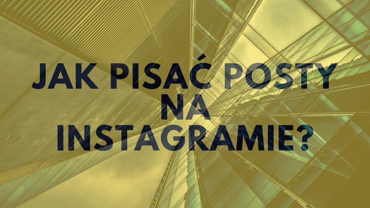 Jak Pisać Posty Na Instagramie? | Tomasz M. Pietrzak