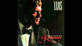 Todo Y Nada Luis Miguel Segundo Romance Youtube