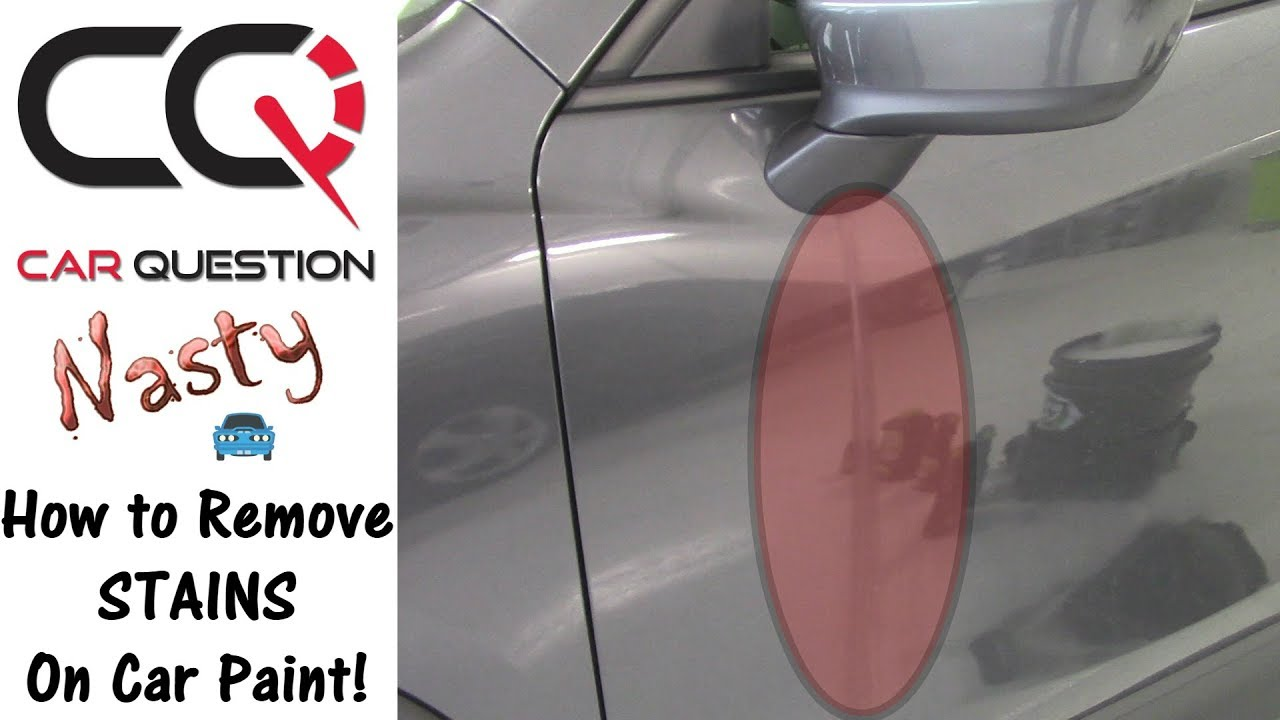 How To Remove A Nasty Stain On A Car Paint Mazda Cx 5 Mirror Drip Stains