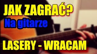 Lasery - Wracam gitara cover jak zagrać