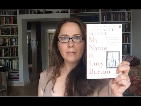 Victoria's Book Review: My Name is Lucy Barton by Elizabeth Strout