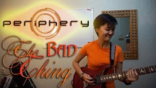 Periphery - The Bad Thing (guitar cover)