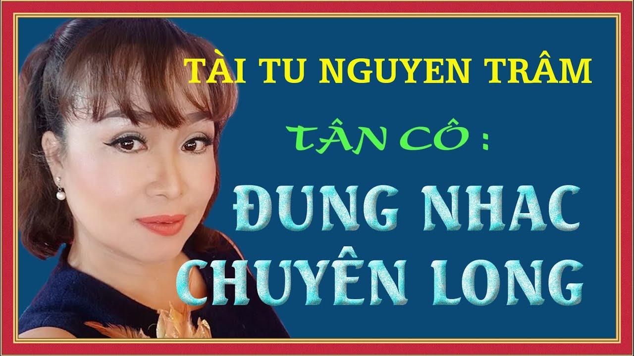 Tân cổ ĐỪNG NHẮC CHUYỆN LÒNG -Đài P.Trang và Hoàng Thành St.Nguyễn Trâm (Tân Thông Hội,Củ Chi) tb