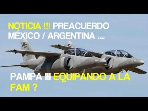 NOTICIA !!! PREACUERDO MEXICO / ARGENTINA ... PAMPA III EQUIPANDO A LA FAM ?