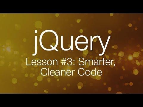 jQuery Tutorial #3 - Writing Smarter, Better Code - jQuery Tutorial for Beginners