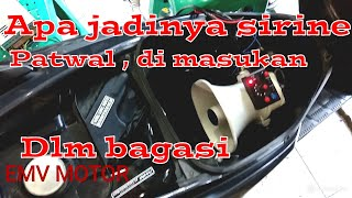 Test sirine patwal polisi di dlm bagasi motor