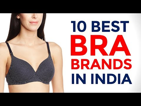 10 Best Bra Brands in India with Price Range   Tips to Choose the Right Size Bra   2017