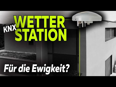 KNX-Wetterstation für die Ewigkeit? Worauf es ankommt | Smartest Home - Folge 168