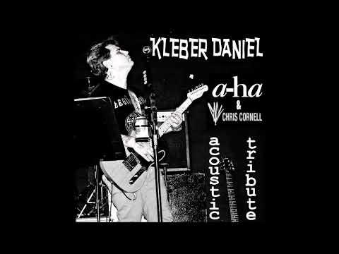 KLEBER DANIEL - Cochise (Acoustic Tribute A-ha & Chris Cornell)