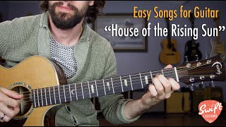 House of the Rising Sun Guitar Lesson w/ Tabs - Easy Guitar Songs Tutorial