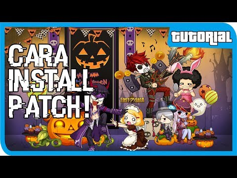 Cara Install Patch Lost Saga Terbaru 2016(Guild Base)