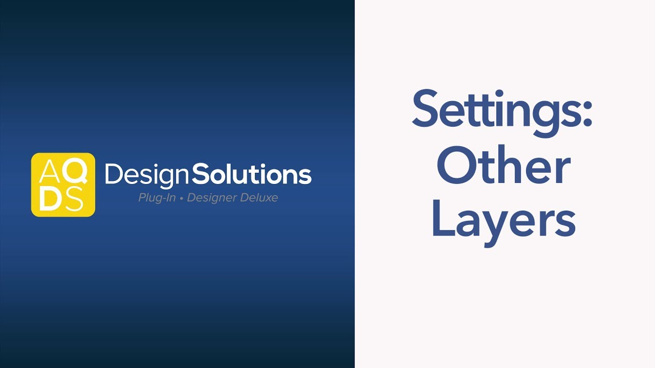AQ Design Solutions – Other Layer Settings