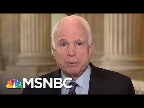 Senator John McCain Weighs In On President Donald Trump