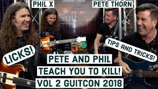 PETE AND PHIL TEACH YOU TO KILL VOL 2 2018 Licks, tricks, tips, GUITAR!