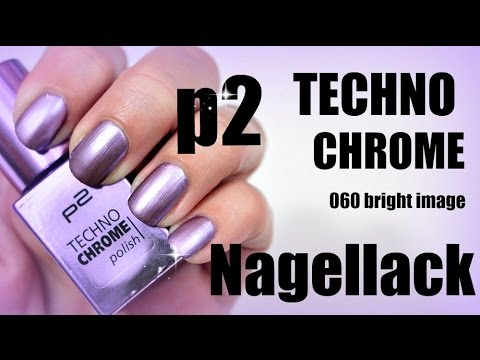 P2 Nagellack Im Test 1 Techno Chrome Polish 060 Bright Image