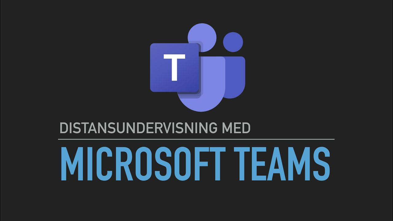 Distansundervisning med Microsoft Teams