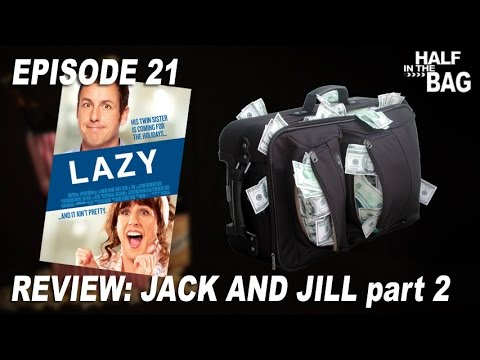 Half in the Bag Episode 21: Jack and Jill 2 of 2