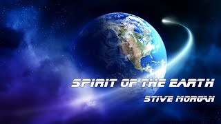 Spirit Of The Earth - music Stive Morgan