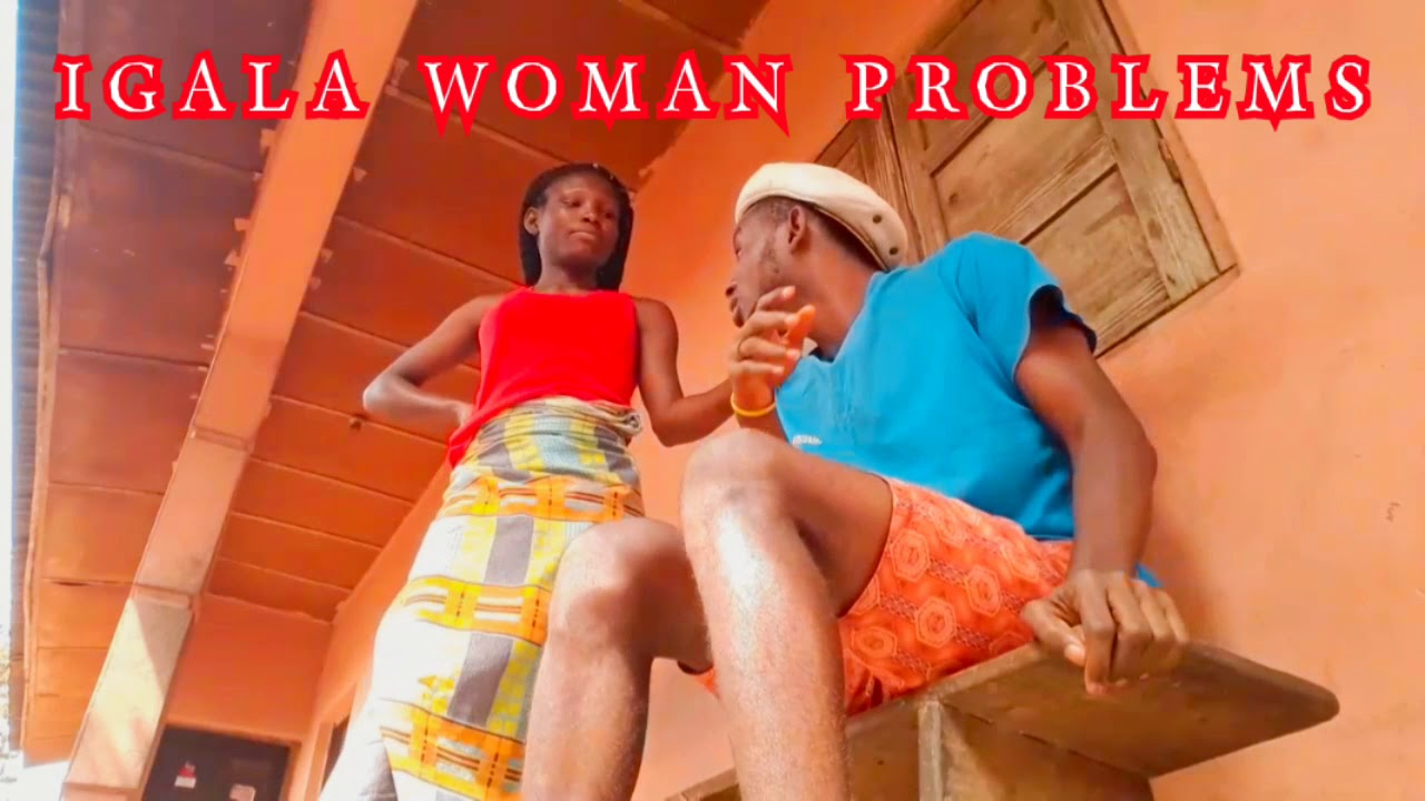 Download IGALA WOMAN PROBLEMS