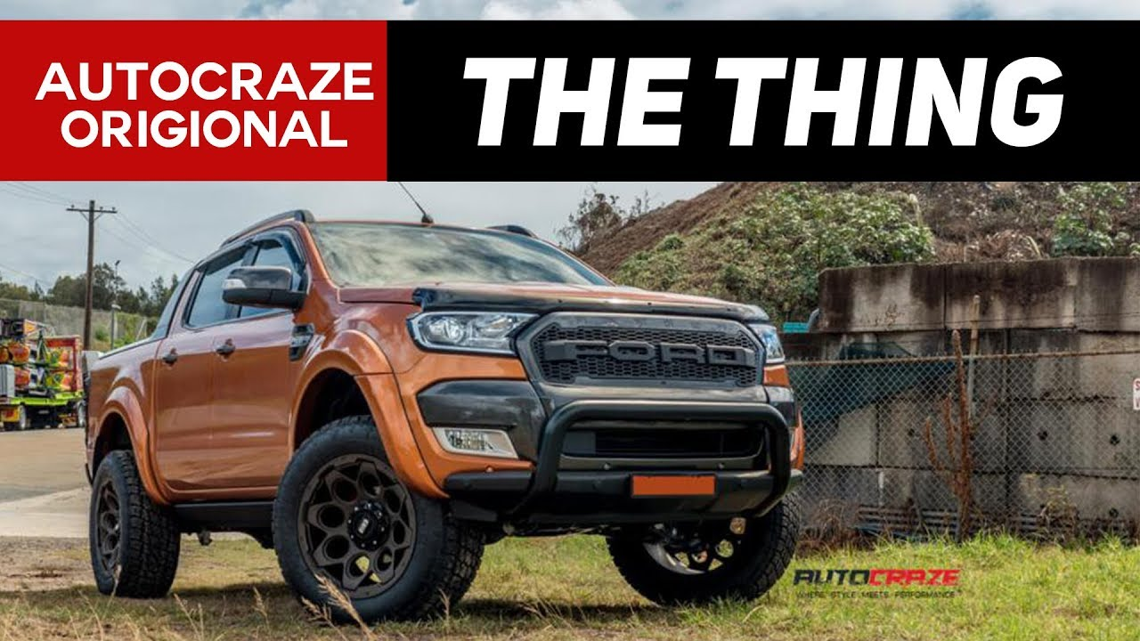 The Thing Ford Ranger Wheels Tyres Accessories Autocraze 2018