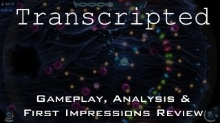 Transcripted  PC Gameplay, Analysis and First Impressions Review
