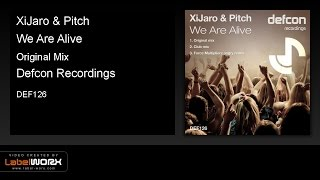 XiJaro & Pitch - We Are Alive (Original Mix)