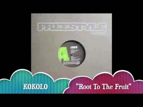 "KOKOLO - ""Root To The Fruit"""