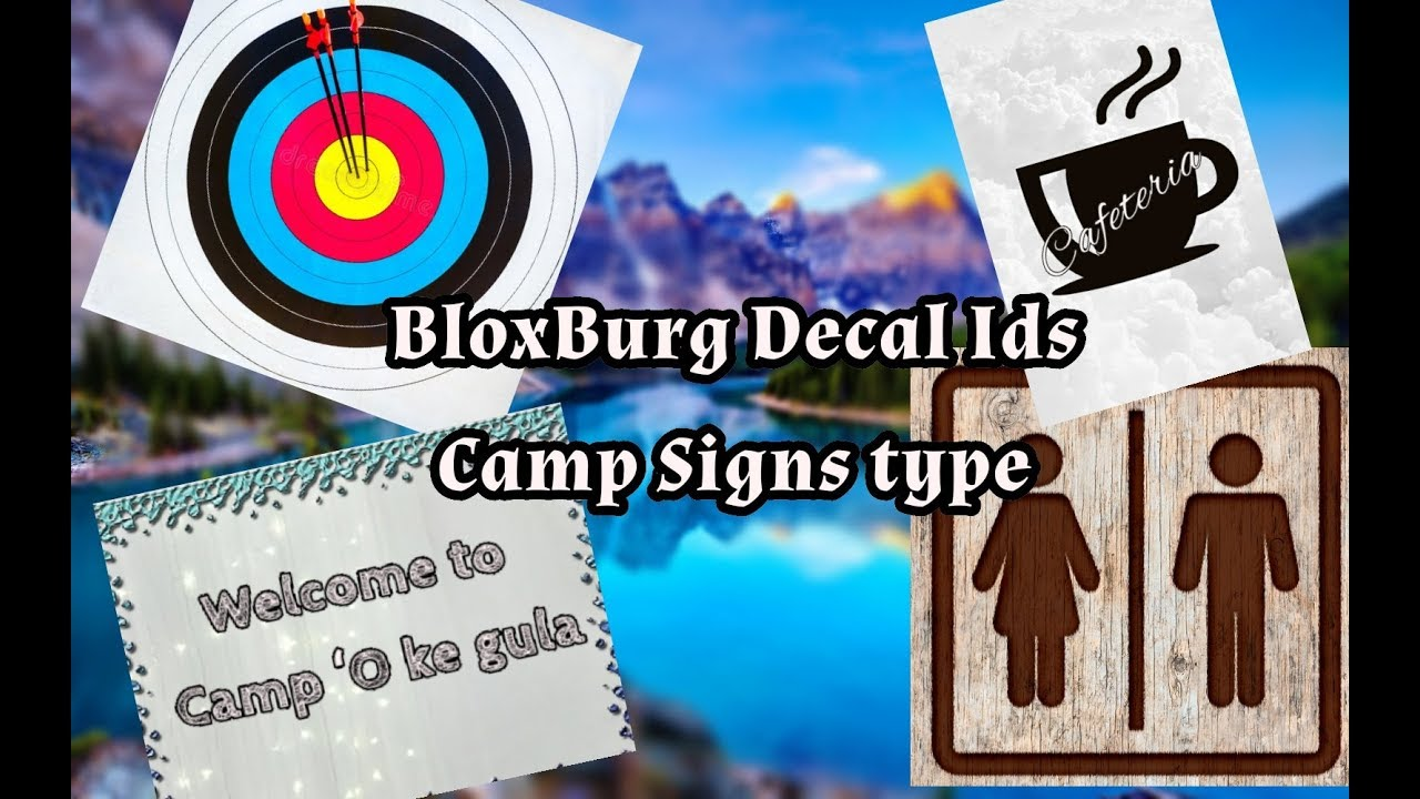 Bloxburg Camp Signs Decal Ids Youtube