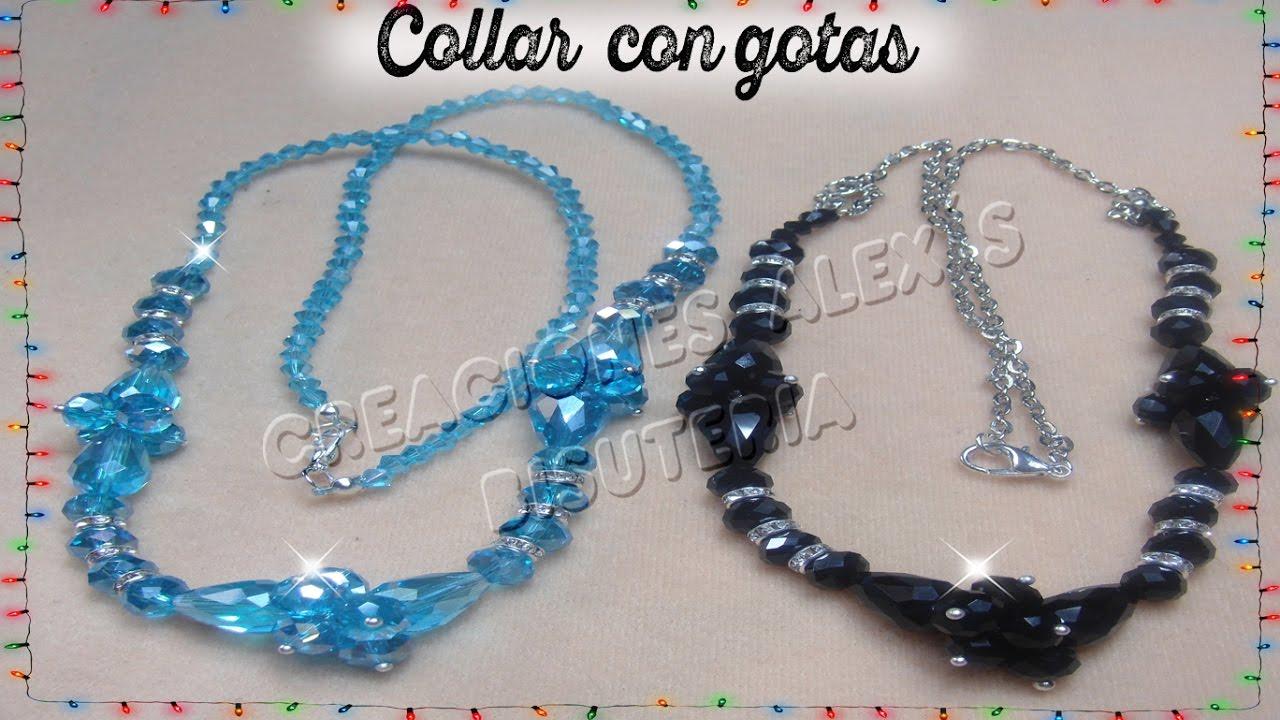 bdac40da356e Bisuteria Collar con gotas de  cristal........................................((24)) - YouTube