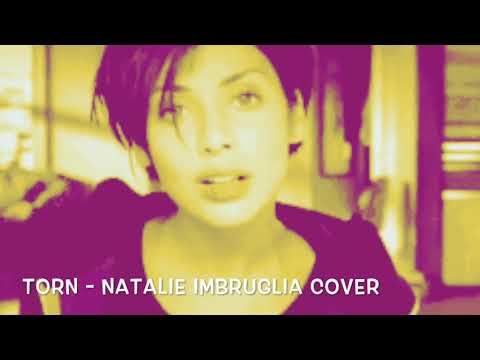 Torn - Natalie Imbruglia cover