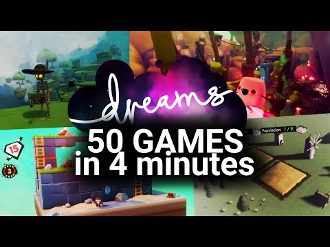 50 Games you HAVE TO PLAY in DREAMS PS4 in 4 Minutes