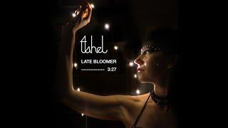 Late Bloomer - TAHEL