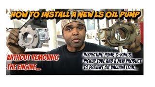 LS Engine Oil Pump Swap While Engine Still in Car.