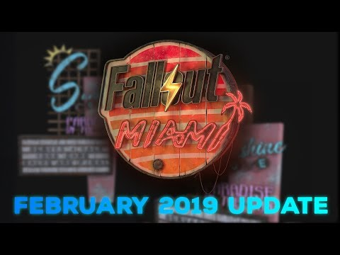 Fallout: Miami - February 2019 Progress Update