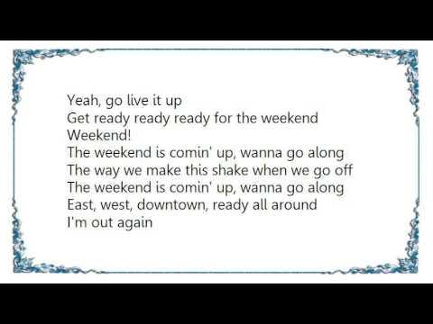 Lyrics Ready for the Weekend - musiXmatch