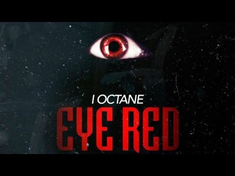 I-Octane - Eye Red (Raw) [Eye Red Riddim] January 2015