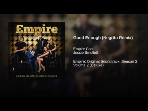 Good enough negrito version ft Jussie smollett