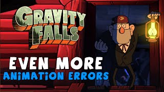 Even More Animation Errors in Gravity Falls