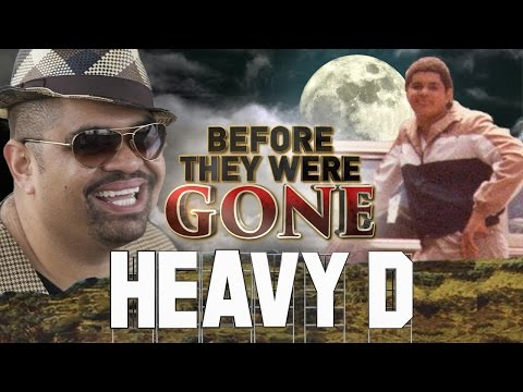 HEAVY D - Before They Were GONE - BIOGRAPHY