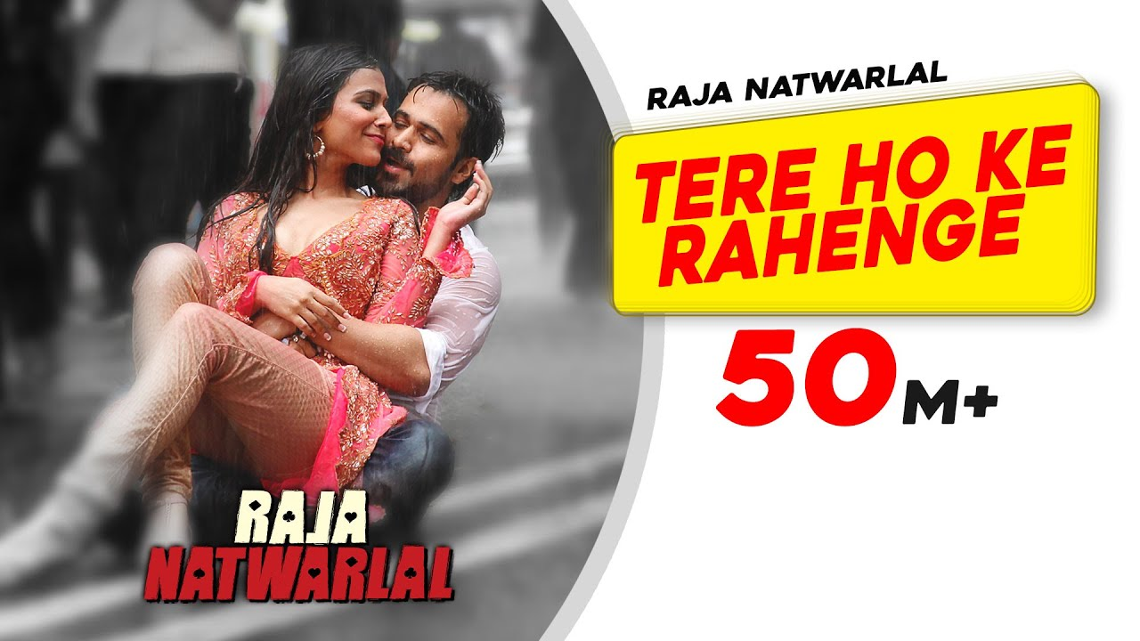 Download Tere Ho Ke Rahenge  Raja Natwarlal  Arijit Singh  Emraan Hashmi  Humaima Malik   Yuvan Shankar R