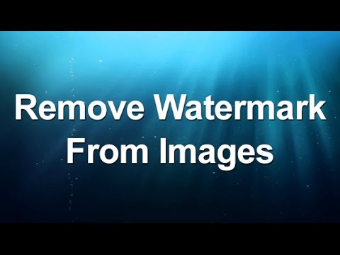 HOW REMOVE FROM TO WATERMARKS