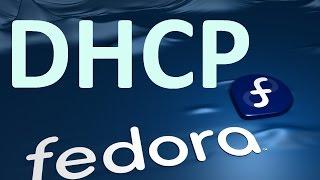 configuration de DHCP sur linux (fedora)
