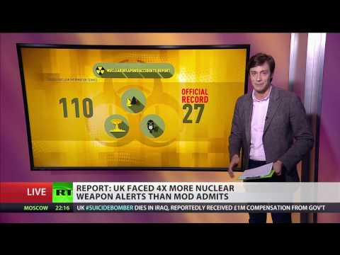 UK faced 4x more nuclear weapon alerts than Ministry of Defence admits