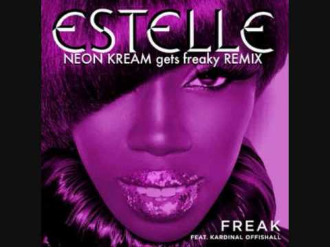 Estelle feat Kardinal Offishall  Freak I Can Be A Freak NEON KREAM gets freaky REMIX