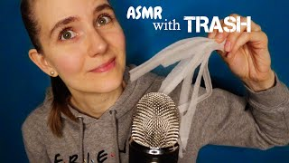 ASMR with TRASH | Unexpected Tingles