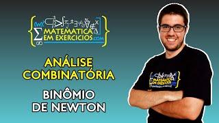 Análise Combinatória - Aula 5 - Binômio de Newton - Prof. Gui