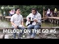 My Love | Aku Pasti Datang (Friza & Ardyan) - Melody On The Go #6