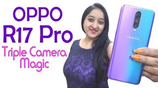 Oppo R17 Pro - Unboxing & Overview in HINDI